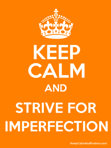 keepcalmimperfection