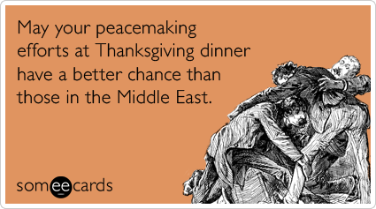 middle-east-israel-palestinians-peace-thanksgiving-ecards-someecards